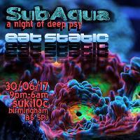EAT STATIC @ SubAqua