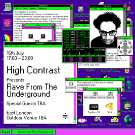 High Contrast presents Rave From The Underground