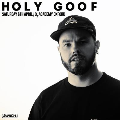Switch Presents : Holy Goof