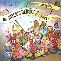 SLคĎẸⒻeƧ T: Interdimensional Party