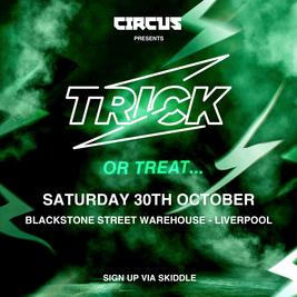 Circus Presents TRICK Halloween at Blackstone Street Warehouse