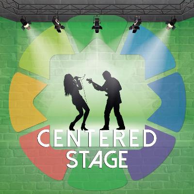 Centered Stage