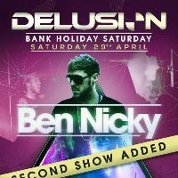 Delusion pres Ben Nicky // Saturday // SOLD OUT