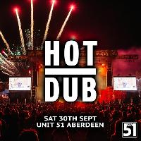 Hot Dub Time Machine Aberdeen