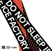 DO NOT SLEEP - Ice Factory - Perth - Scotland - SAT 5th May 2018