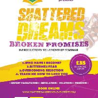 Shattered Dreams, Broken Promises Introductory Seminar