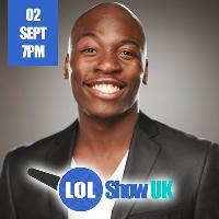 LOL Show UK - Eddie Kadi | Smash| Plus More