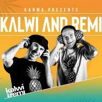 Karma Presents Kalwi & Remi  (Exclusive London Appearance)