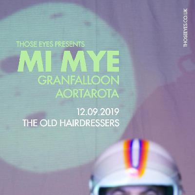 Mi Mye, Granfalloon + Aortorota | The Old Hairdressers