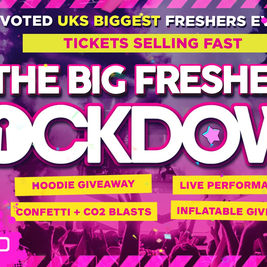 Coventry - Big Freshers Lockdown - in association w BOOHOO MAN