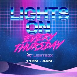 Lights On - Every Thursday
