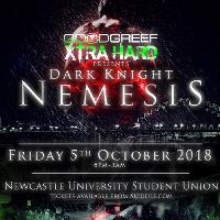 Goodgreef Xtra Hard Presents Dark Knight Nemesis