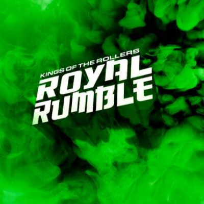 Kings of the Rollers: Royal Rumble London