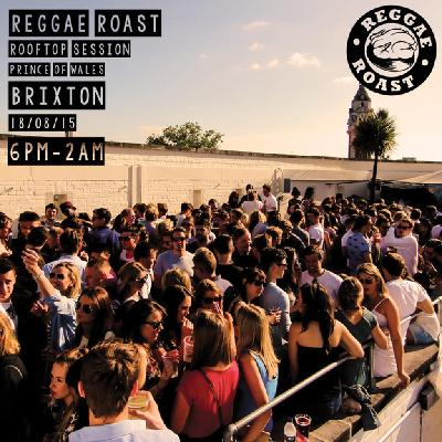 Reggae Roast: Brixton Rooftop Sessions