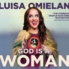 Luisa Omielan: God Is A Woman