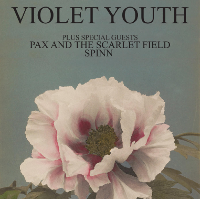 Violet Youth + Guests: Primary Nature EP Launch
