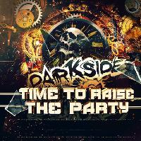 Darkside - Time To Raise The Party