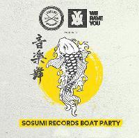 Sosumi Records Boat party