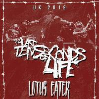 The Last Ten Seconds Of Life plus supports