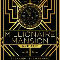 NYE 'Millionaire Mansion 2017'