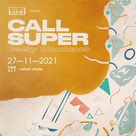 LoFi: Call Super & Becky Woodcock