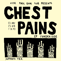 Chest Pains - EP Fundraiser