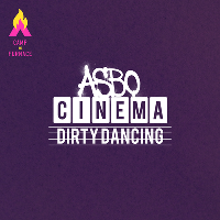 ASBO Cinema - Dirty Dancing