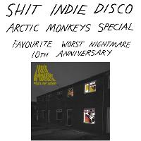 Shit Indie Disco - Favourite Worst Nightmare
