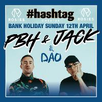 Hashtag Bank Holiday Special W/ PHB & Jack Plus DJ Tiiny