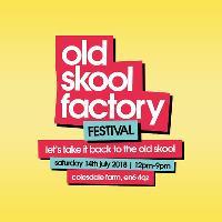 Old Skool Factory Festival