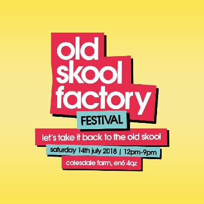 Old Skool Factory Festival