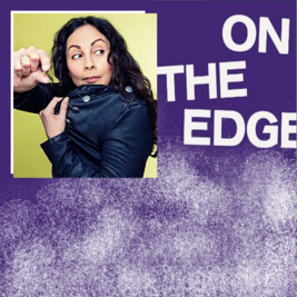 On The Edge Comedy with Stella Graham