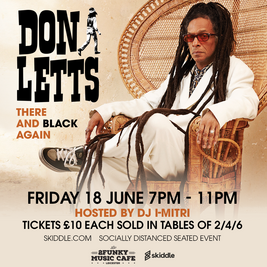 There And Black Again With Don Letts Tour
