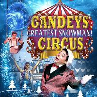 GANDEYS: Greatest Snowman Circus