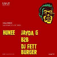 Halloween - Hunee - Jayda G b2b DJ Fett Burger