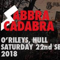 Sabbra Cadabra - very best Black Sabbath tribute + Fallen Fields