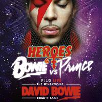 Bowie v Prince + LIVE The Sensational David Bowie Tribute Band