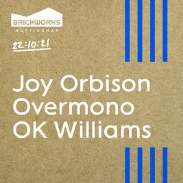 The Brickworks: Joy Orbison, Overmono, OK Williams & More