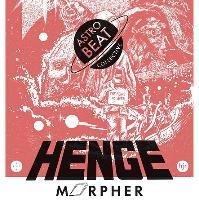 Astro-Beat Collective Presents - Henge