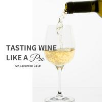 Tasting Wine Like A Pro