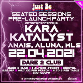 Just Be Presents: Seated Sessions Pre - Launch Party