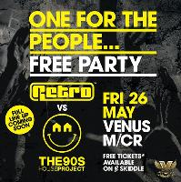 Retro Vs The 90s House Project 'One For The People' Free Party