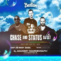 Bedlam ft Chase & Status