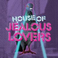 House of Jealous Lovers