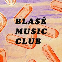 Blasé Music Club