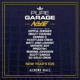 Pure Garage New Years Eve Tickets | Albert Hall Manchester  | Tue 31st December 2019 Lineup