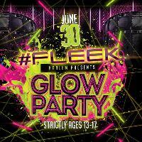 Fleek Glow Party