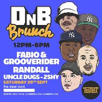 DnB Brunch with Fabio & Grooverider and Randall