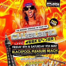 Clubland Live Weekender 2020 Tickets | Blackpool Pleasure Beach Lancashire  | Sat 9th May 2020 Lineup