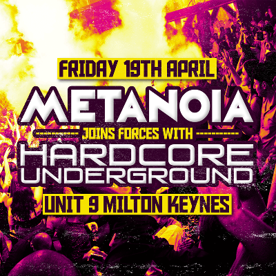 Metanoia & Hardcore Underground